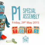 The Primary 1 special assembly takes place on Friday, 29th May 2015.  Parents and family members are invited to join us for this special event. The assembly starts at 09:15 sharp.